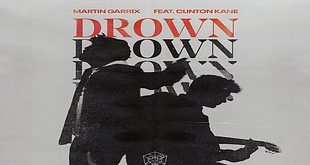 Martin Garrix feat. Clinton Kane - Drown