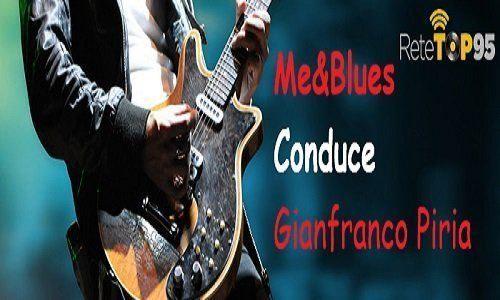 Me&Blues con Gianfranco Piria