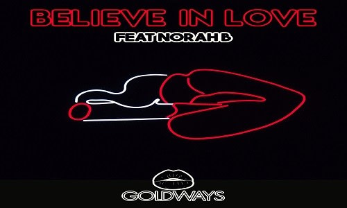 Goldways - Believe In Love